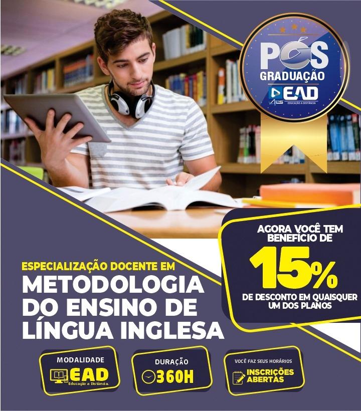 Especialização Docente em METODOLOGIA DO ENSINO DE LÍNGUA INGLESA