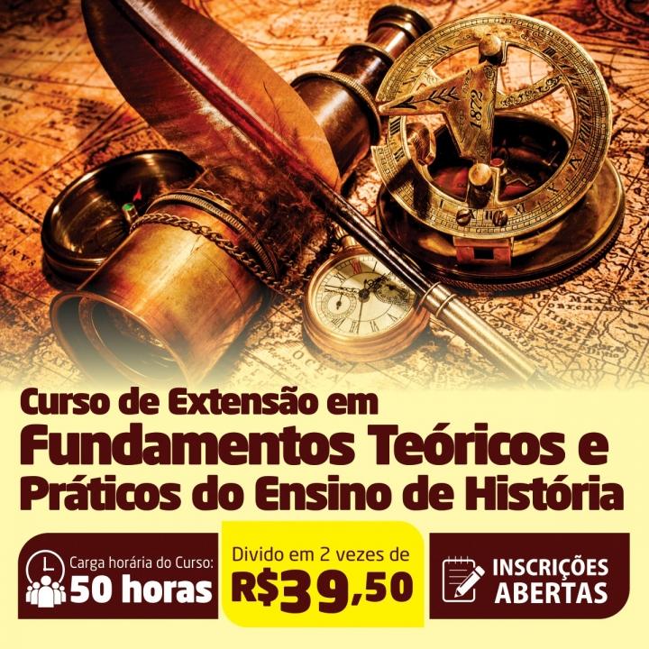 Curso de Extensão em Fundamentos Teóricos e Práticos do Ensino de História