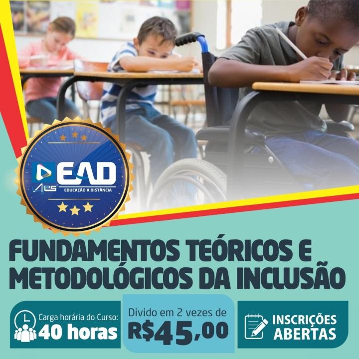 Curso de Extensão em Fundamentos Teóricos e Metodológicos da Inclusão
