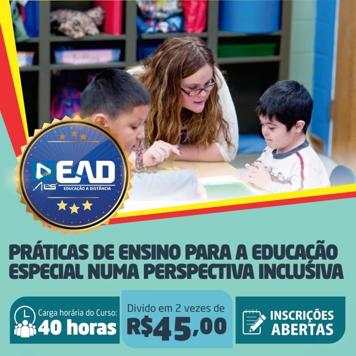 Curso de Aperfeiçoamento em  Práticas de Ensino para a Educação Especial numa Perspectiva Inclusiva