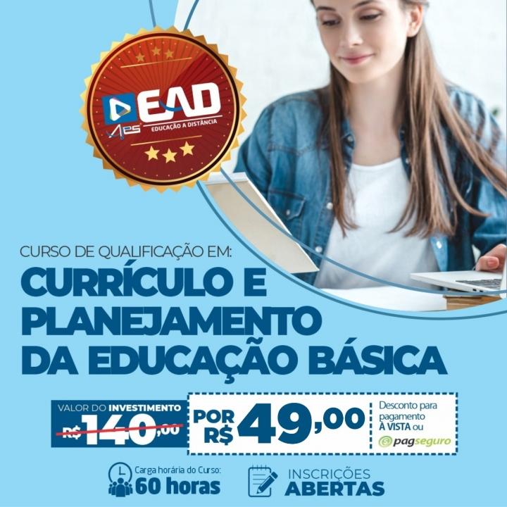 CURSO DE QUALIFICAÇÃO EM: CURRÍCULO E PLANEJAMENTO DA EDUCAÇÃO BÁSICA