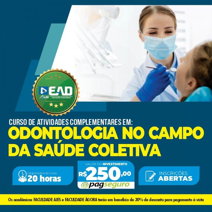 Curso de Atividades Complementares em Odontologia no campo da Saúde Coletiva